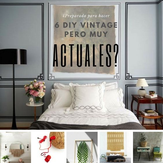 deco retro mas actual - 6 tutoriales